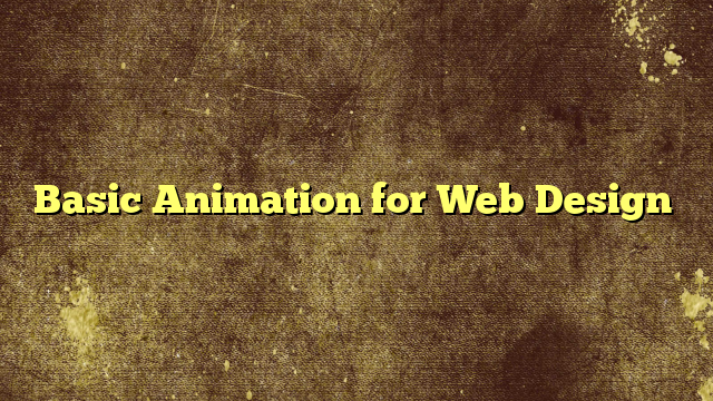 Basic Animation for Web Design