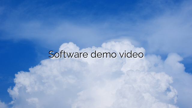 Software demo video